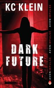 Dark Future Series, KC Klein, Time Travel Romance, ConRad Smith, Kris Davenport