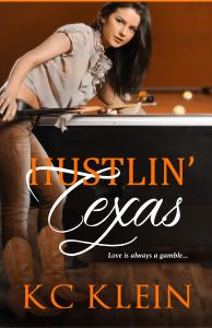 Hustlin' Texas, KC Klein, Texas Fever Series, Nikki Logan, Jett Avery